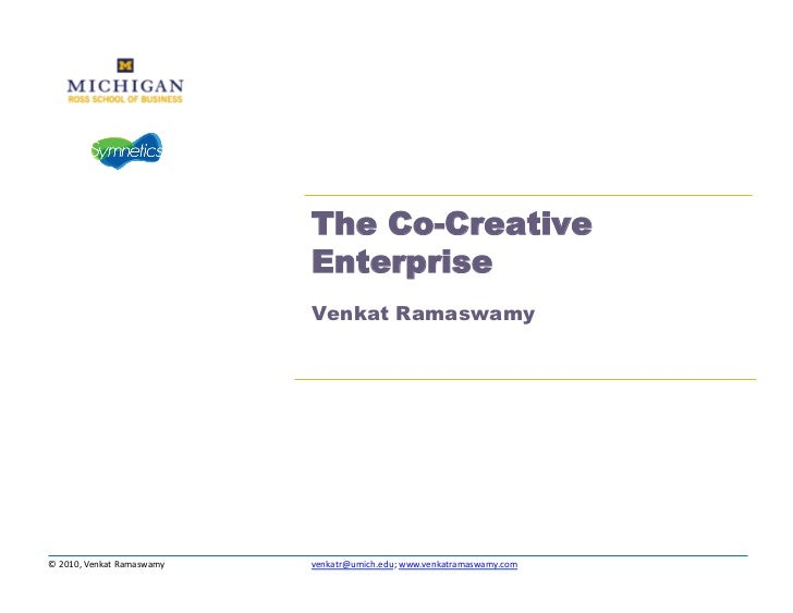 The Co-Creative                                            Enterprise                                            Venkat Ra...