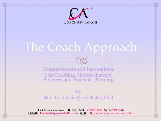 Compassionate and Inspirational          Life Coaching, Hypno-therapy,         Business and Financial Planning            ...