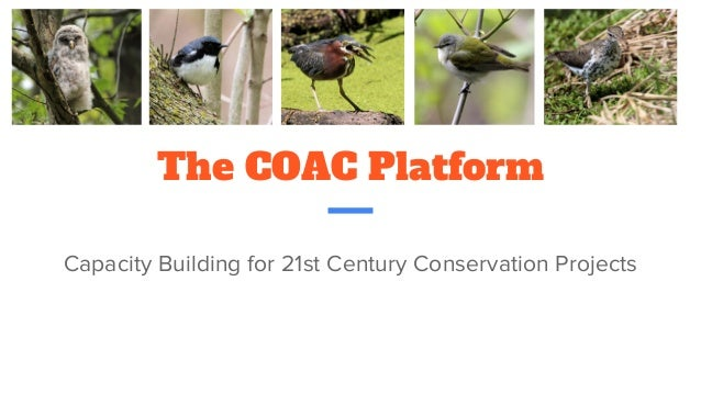 The COAC Platform Capacity Building for 21st Century Conservation Projects
