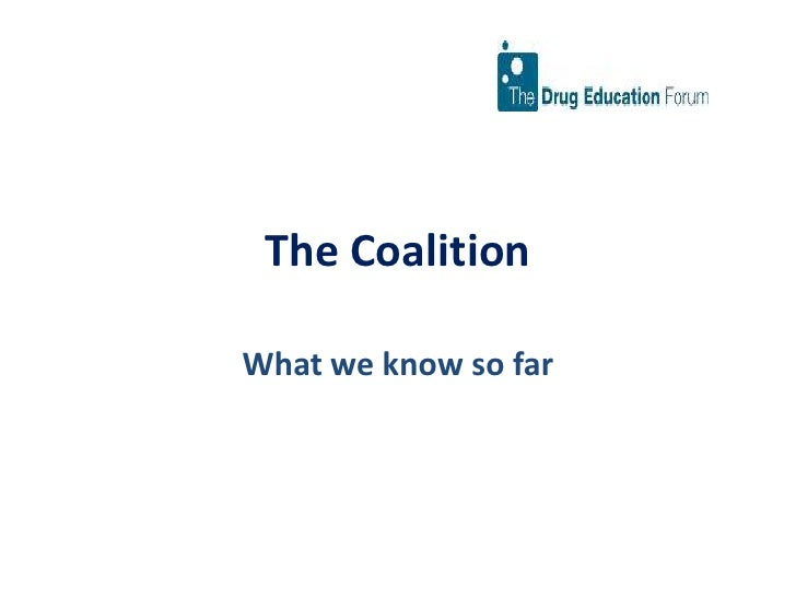 The Coalition<br />What we know so far<br />
