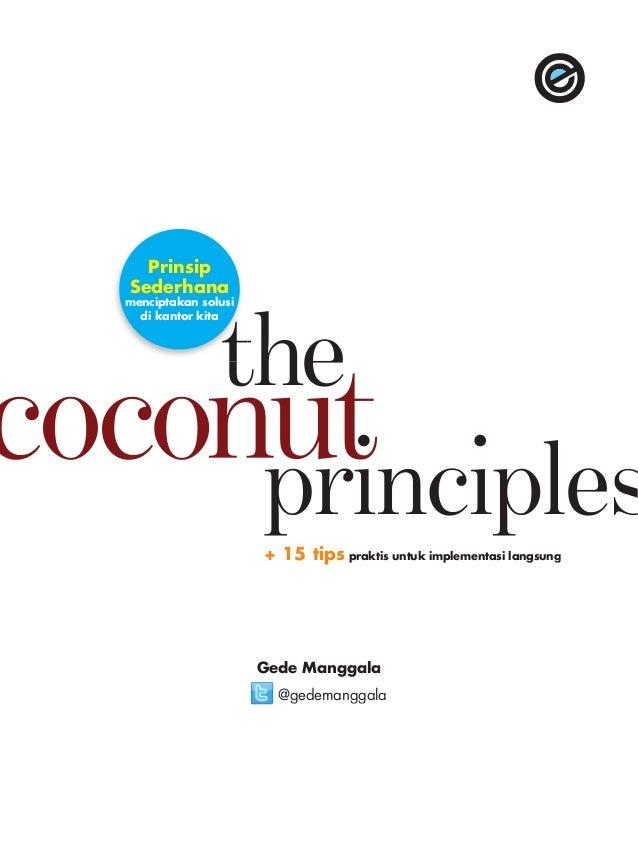 Prinsip Sederhana  menciptakan solusi di kantor kita  + 15 tips praktis untuk implementasi langsung  Gede Manggala @gedema...