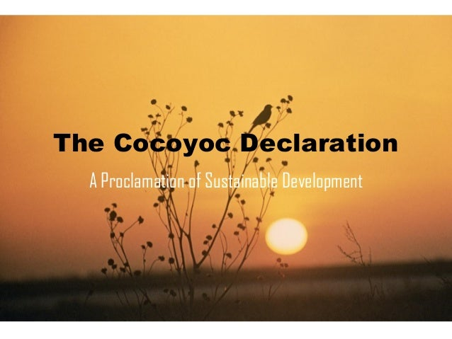 The Cocoyoc Declaration A Proclamation of Sustainable Development