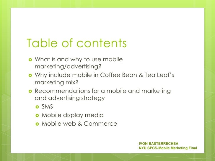 the coffee bean and tea leaf marketing mix essays Here, chan sifts the finely milled tea leaf powder into a ceramic bowl 3 / matcha cafés may be popping up left and right, but chan prefers to drink her matcha at home.