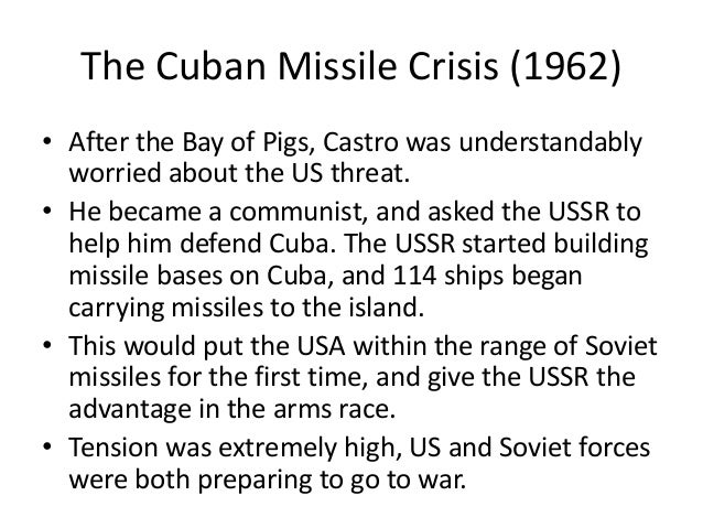 cuban missile crisis essays The cuban missile crisis the cuban missile crisis was a military, diplomatic, and economic crisis between the soviet union and the united states, both of whom had specific goals involving global and military power, competition over cuba, and struggles for superiority.