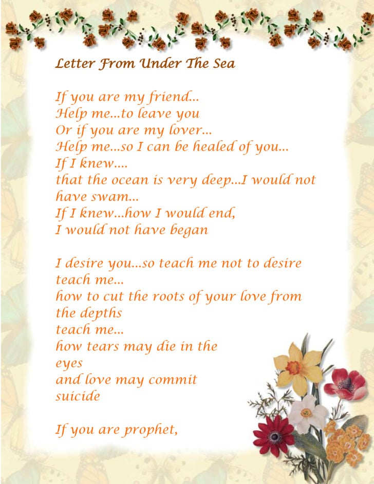 Letter From Under the Sea<br />If you are my friend...Help me...to leave youOr if you are my lover...Help me...so I can be...