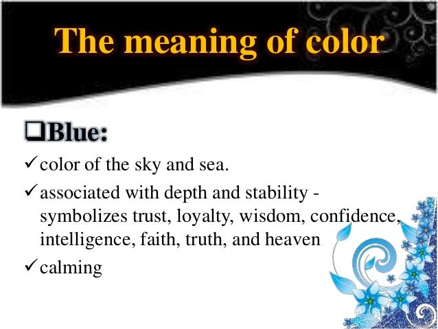 The color presentation meaning of color 17 publicscrutiny Choice Image
