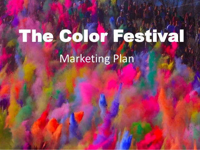 The Color Festival Marketing Plan