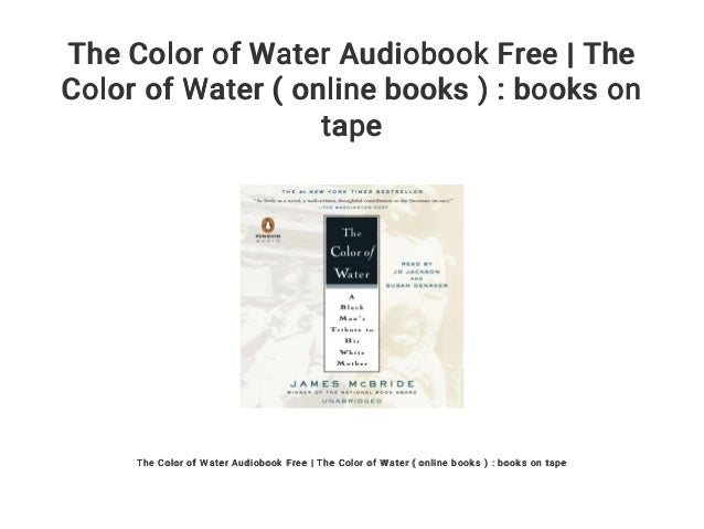 The Color Of Water Audiobook Free The Color Of Water Online Books