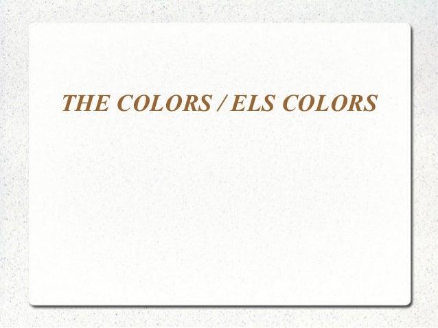 THE COLORS / ELS COLORS
