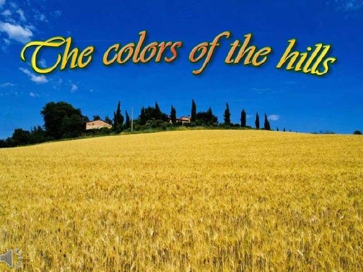 The colors of the hills (v.m.) Slide 1