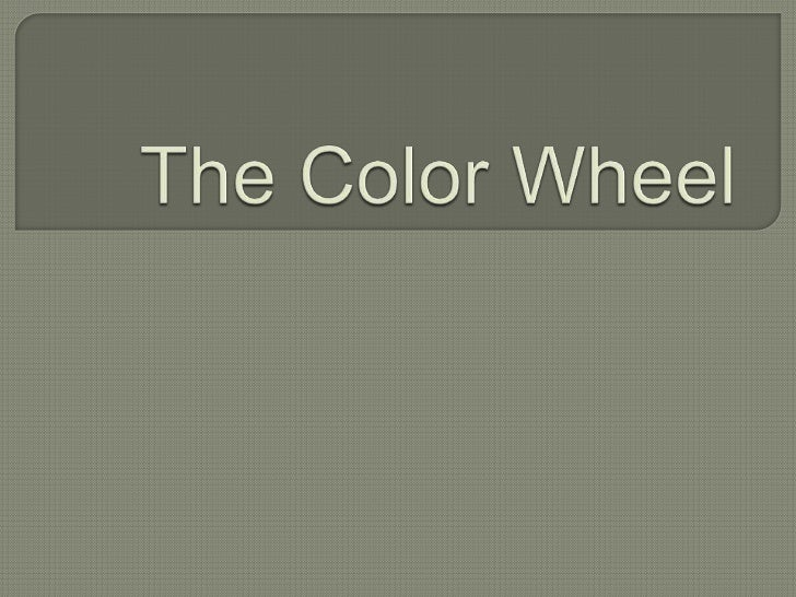 The colorwheel is a chartof colors of thevisiblespectrum thatis used to showhow colorsrelate to eachother.