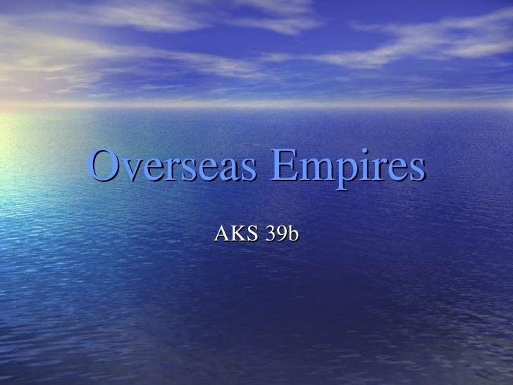Overseas Empires AKS 39b