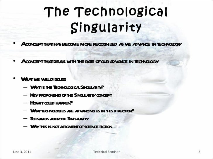 technological singularity Definition of technological singularity in the definitionsnet dictionary meaning of technological singularity what does technological singularity mean information and translations of technological singularity in the most comprehensive dictionary definitions resource on the web.