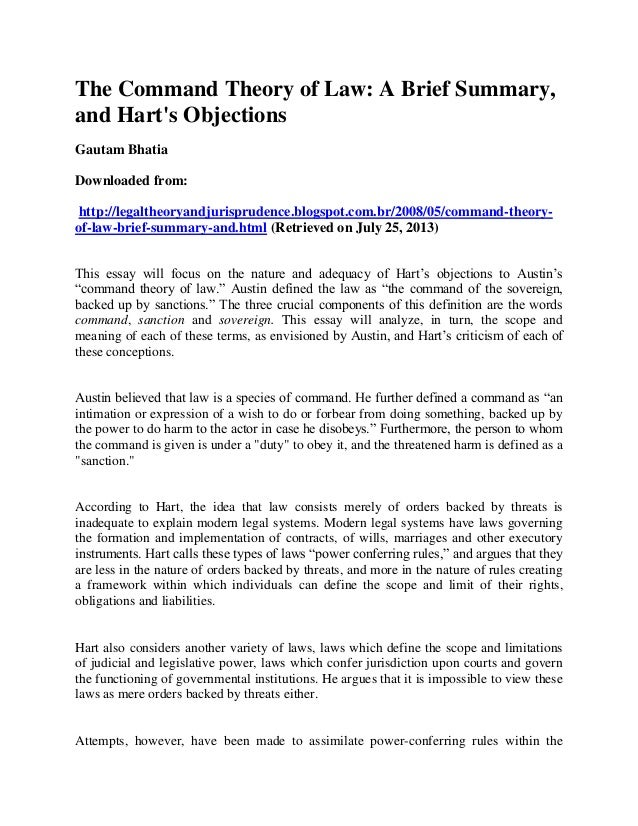 The Command Theory of Law: A Brief Summary, and Hart's Objections Gautam Bhatia Downloaded from: http://legaltheoryandjuri...