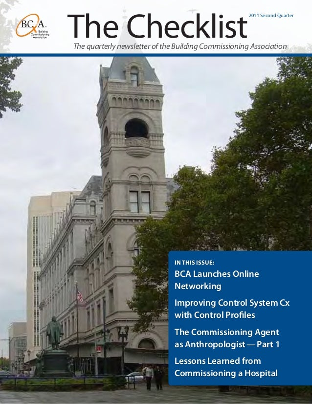The Checklist  2011 Second Quarter  The quarterly newsletter of the Building Commissioning Association  In This Issue:  BC...