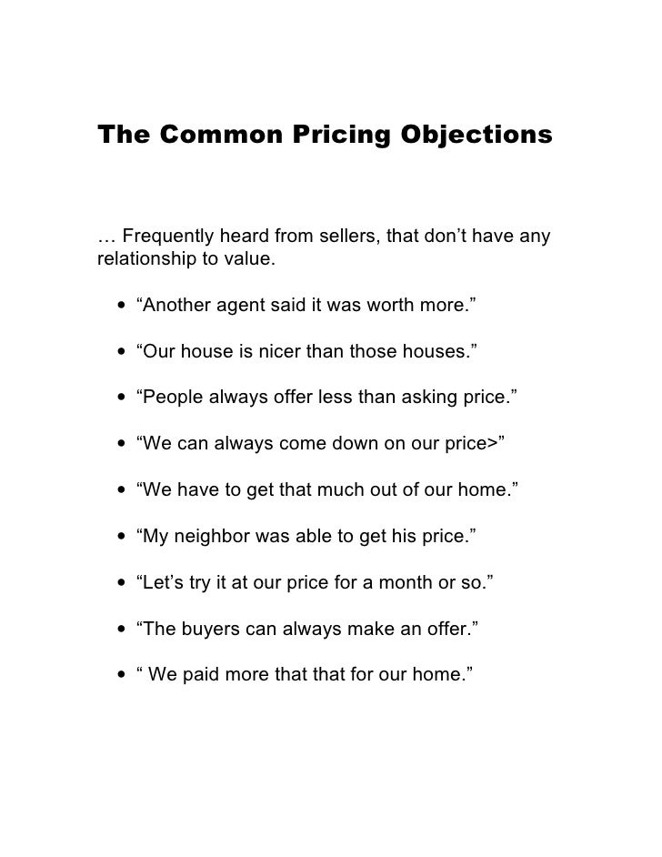 "The Common Pricing Objections   … Frequently heard from sellers, that don't have any relationship to value.    • ""Another ..."