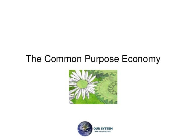 The Common Purpose Economy
