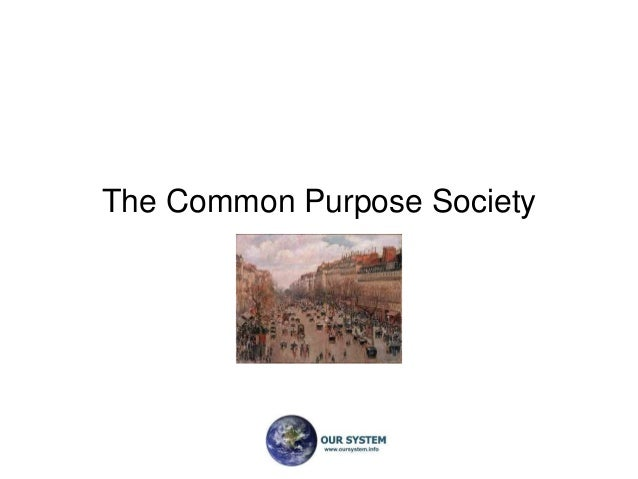 The Common Purpose Society