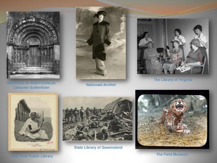 The Library of Virginia Biblioteca de Arte-Fundação         Nationaal Archief     Calouste Gulbenkian                     ...
