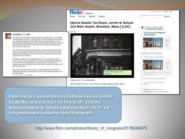 Informacje z komentarza użytkownika na temat budynku widocznego na fotografii zostały wykorzystane w opisie katalogowym, m...