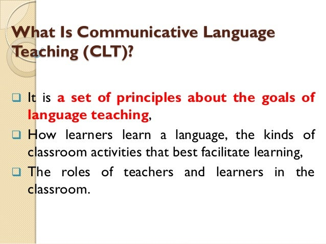 the communicative approach The communicative approach in language teaching starts from a theory of language as communication the goal of language teaching is to develop communicative competence (richards & rodgers, 2001:159.