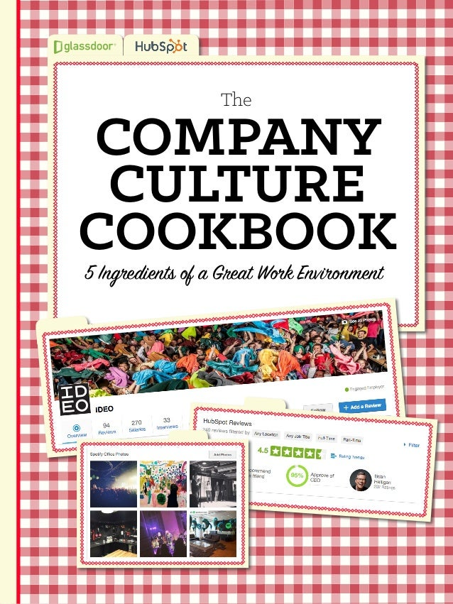 COMPANY CULTURE COOKBOOK 5 Ingredients of a Great Work Environment The