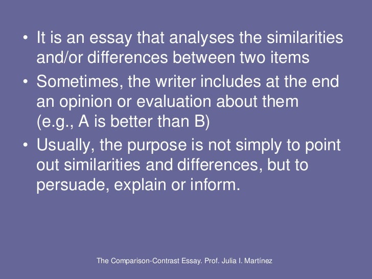 comparison and contrast in essay Writing an compare/contrast essay first choose whether you want to compare seemingly disparate subjects, contrast seemingly similar subjects, or compare.