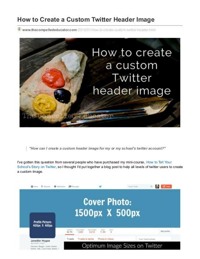 how to make a custom twitter header