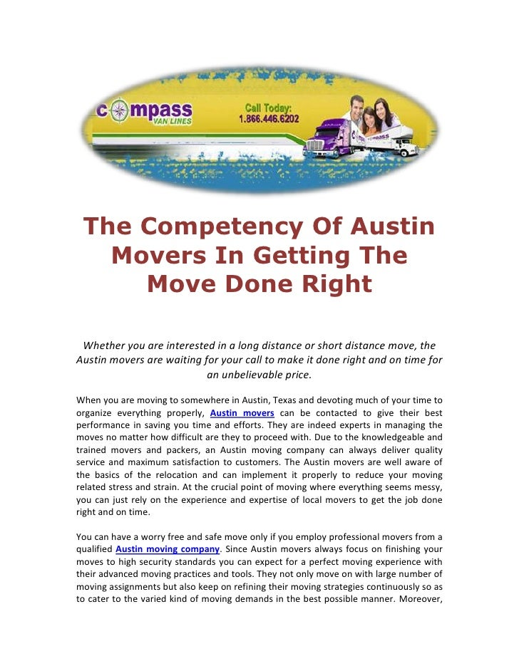 The Competency Of Austin Movers In Getting The Move Done Right<br />Whether you are interested in a long distance or short...