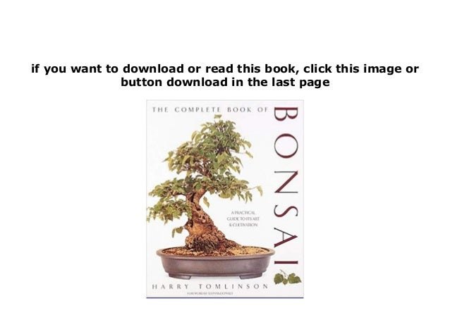 P D F Book Library The Complete Book Of Bonsai A Practical Guide