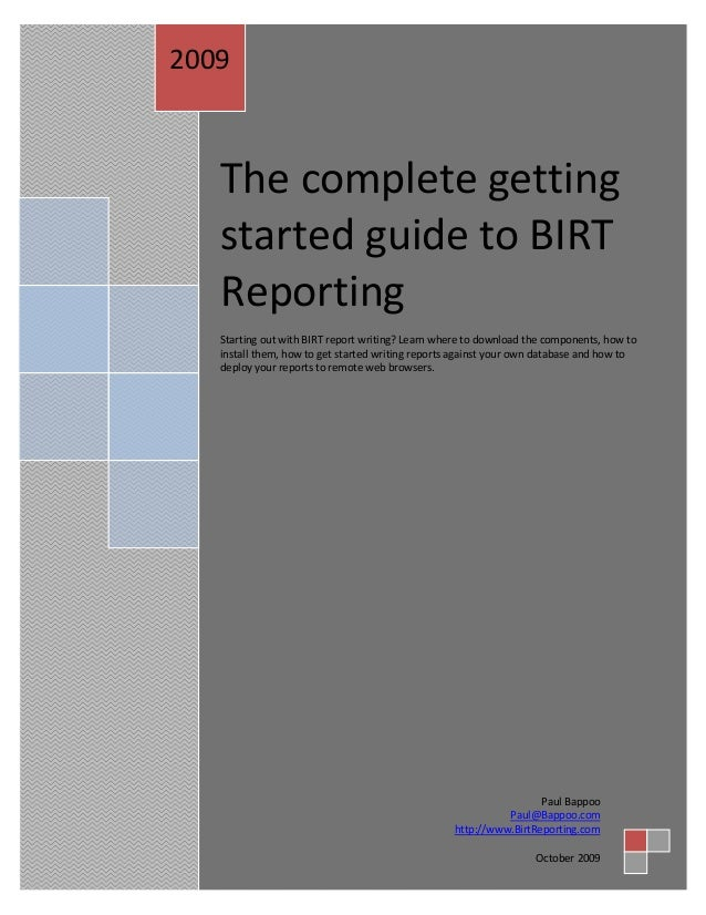 The complete gettingstarted guide to BIRTReportingStarting out with BIRT report writing? Learn where to download the compo...
