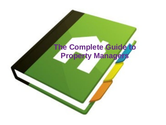 The Complete Guide to Property Managers