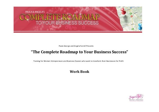 """Paula George and Angela Farrell Presents""""The Complete Roadmap to Your Business Success"""" Training for Women Entrepreneurs a..."""