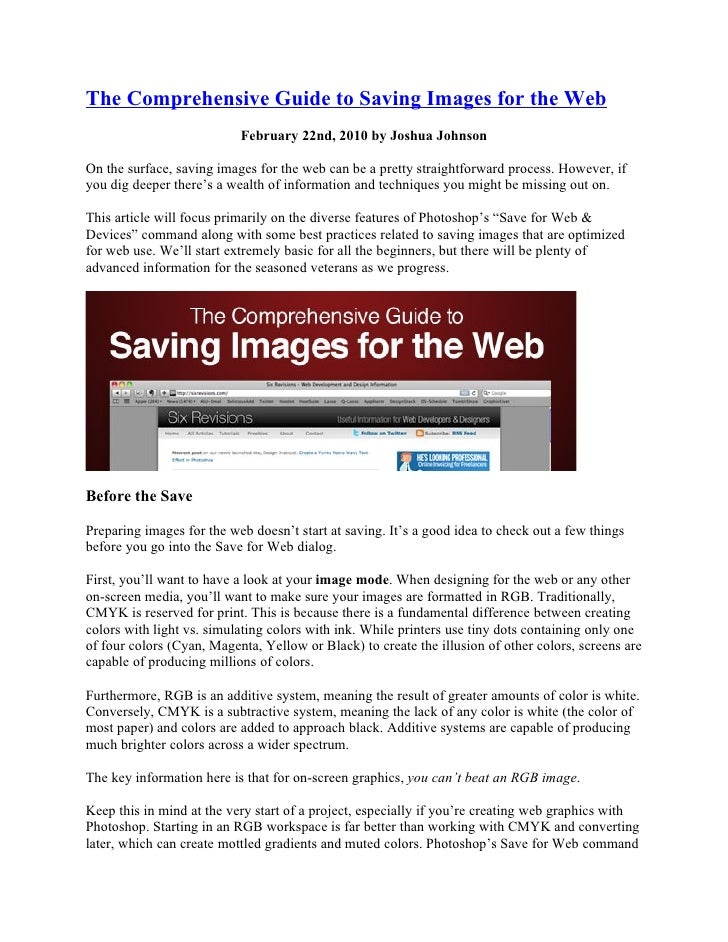 The Comprehensive Guide to Saving Images for the Web                            February 22nd, 2010 by Joshua Johnson  On ...
