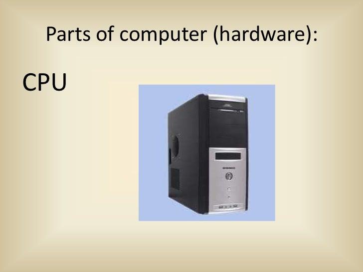 Parts of computer (hardware):CPU