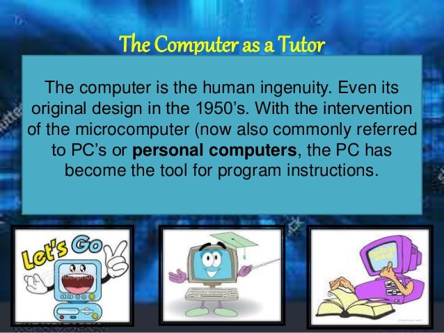 Lesson 10: The Computer as a Tutor Slide 2