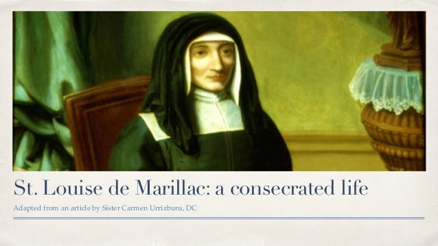 St louise de marillac a consecrated life for Maillesac housse