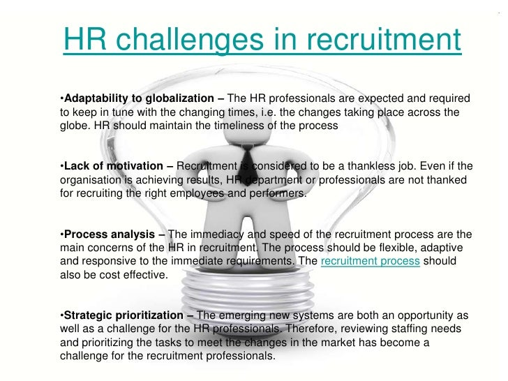 multinational companies and recruitment and selection challenges Recruiting the best staff to your company is always going to be a top priority for  you  so, what are the top challenges facing employers today  perks is you  don't have to be a huge multinational corporation that can afford.