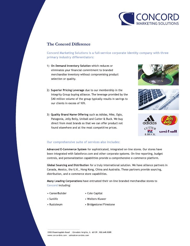 The Concord Difference: International Distribution and Sourcing Concord Marketing Solutions is a full-service corporate id...