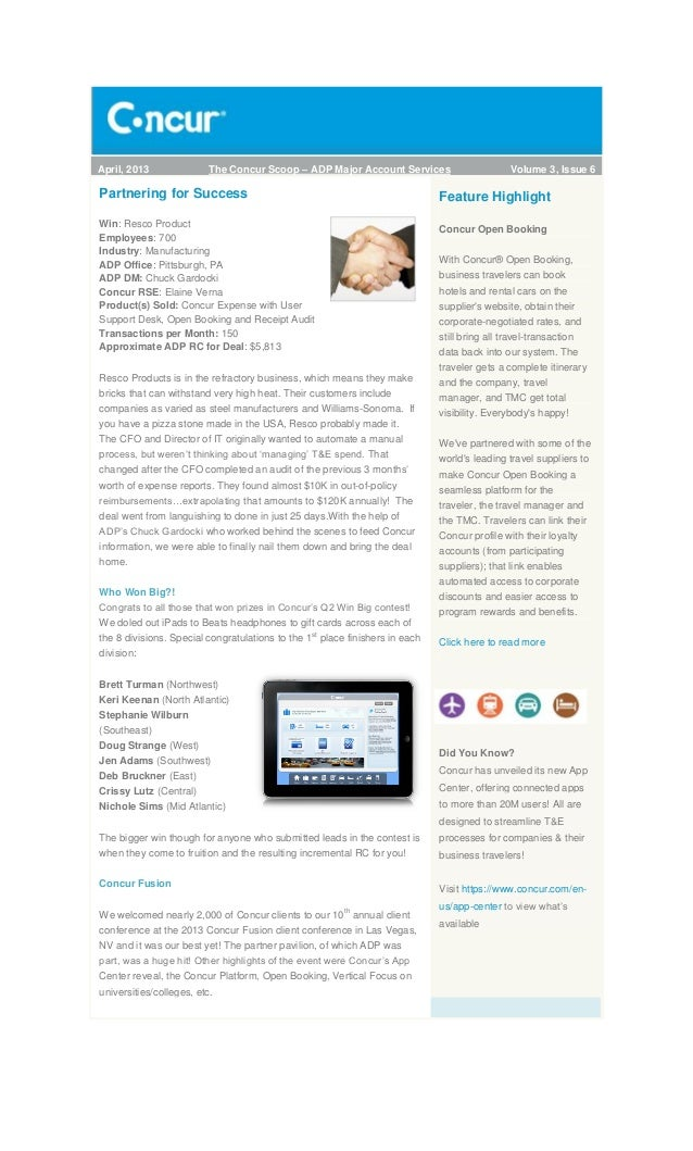 April, 2013 The Concur Scoop – ADP Major Account Services Volume 3, Issue 6Partnering for SuccessWin: Resco ProductEmploye...