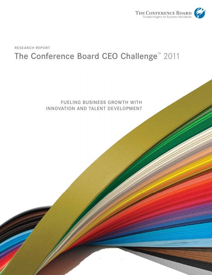 research reportThe Conference Board CEO Challenge™ 2011                  FUELING BUSINESS GROWTH WITH             INNOVATI...