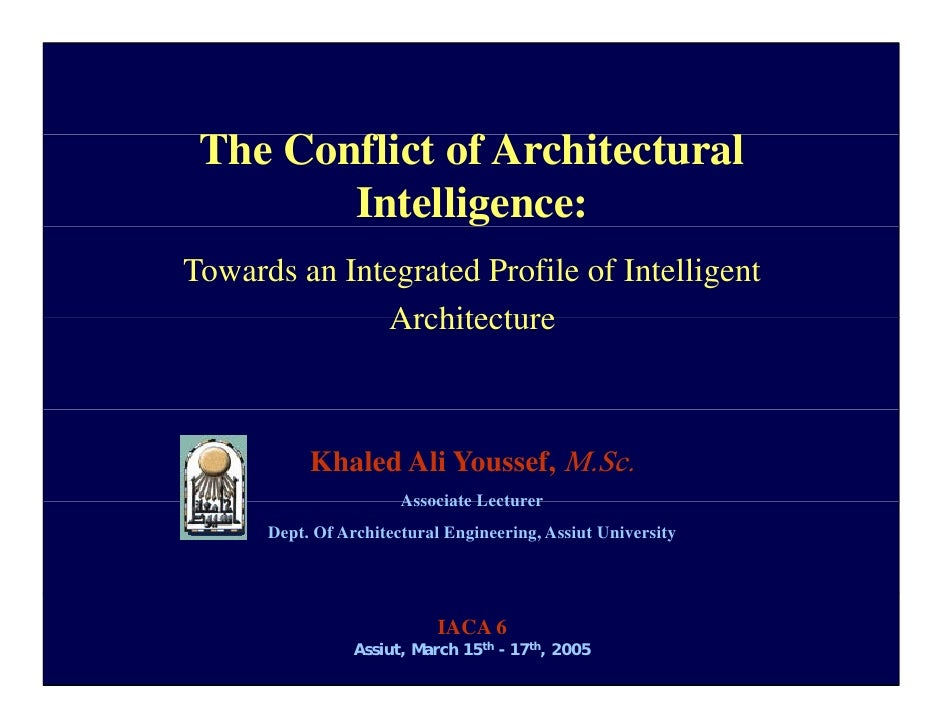 The Conflict of Architectural               g        Intelligence:Towards an Integrated Profile of Intelligent            ...