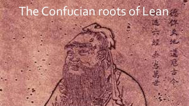 The Confucian roots of Lean