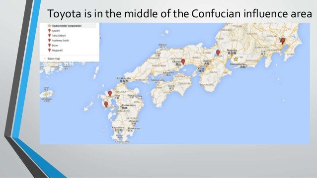 Toyota is in the middle of the Confucian influence area