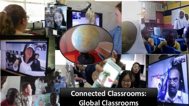 Connected Classrooms: Global Classrooms