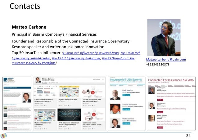 22 Contacts Matteo Carbone Principal in Bain & Company's Financial Services Founder and Responsible of the Connected Insur...