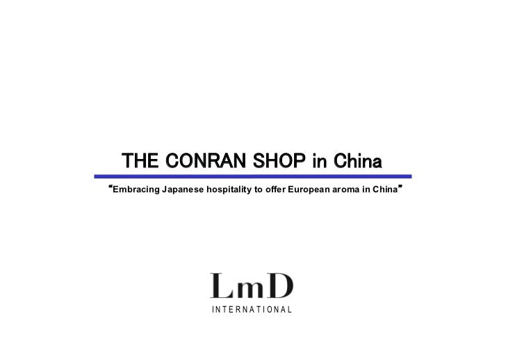 """INTERNATIONAL                           THE CONRAN SHOP in China                        """"Embracing Japanese hospitality t..."""