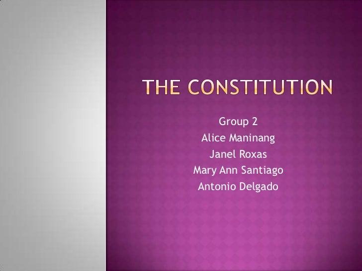 Group 2  Alice Maninang    Janel RoxasMary Ann Santiago Antonio Delgado
