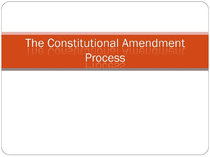 The Constitutional Amendment Process
