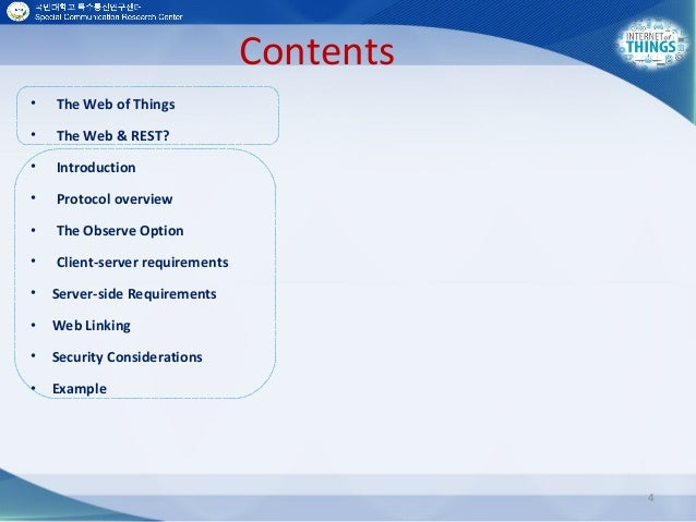 Contents • The Web of Things • The Web & REST? • Introduction • Protocol overview • The Observe Option • Client-server req...